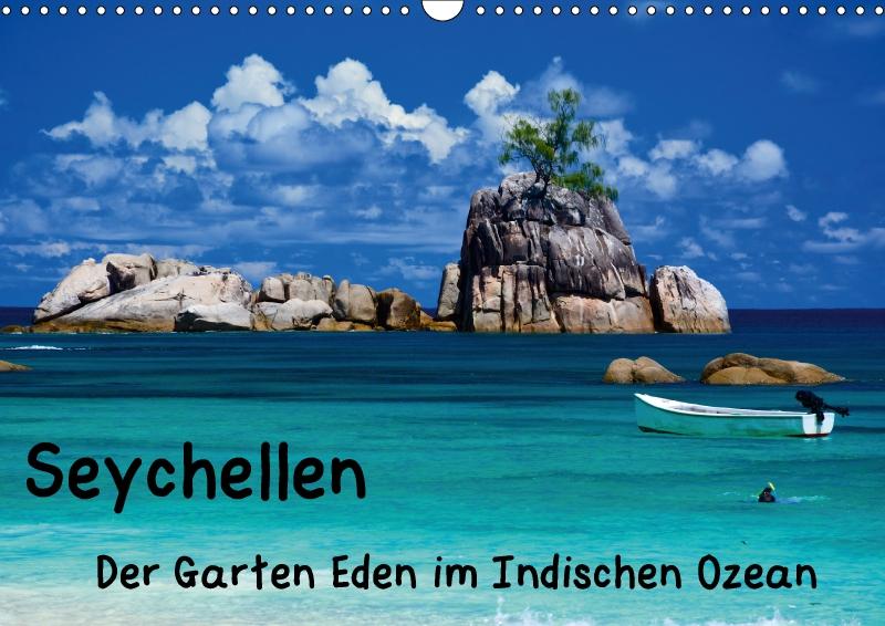 Seychellen - Der Garten Eden im Indischen Ozean